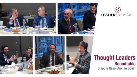Despite an under-resourced court system in Spain, efforts to promote the wider use of arbitration domestically have been unsuccessful, according to leading dispute resolution lawyers speaking at the Leaders League Thought Leaders Roundtable in Madrid