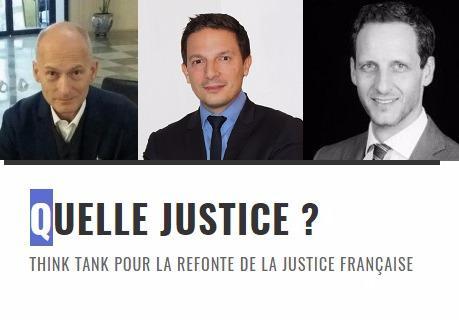 Avec des arguments chocs, le nouveau think tank juridique « Quelle justice ? » pose les premières pierres d'une révolution dans le monde judiciaire. Démolir l'organisation de notre justice pour l'ouvrir au privé et ainsi faire place à un système plus humain : tel est l'objectif de Jean-Philippe de Garate, Pascal-André Gérinier et Nicolas Duboille.