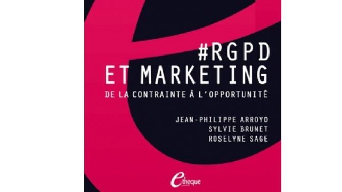 Destiné aux professionnels du marketing pour les accompagner dans la mise en conformité au règlement européen sur les données personnelles, cet ouvrage vient d'être publié aux éditions E-theque.