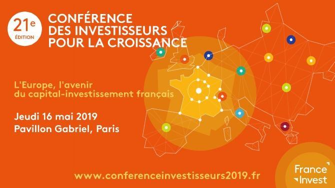 France Invest organise jeudi 16 mai 2019, la 21eme édition de la Conférence des Investisseurs pour la Croissance. L'événement, qui réunit les acteurs du financement privé, en dette et en capital, sera consacré cette année à l'Europe et à l'avenir du capital-investissement français.