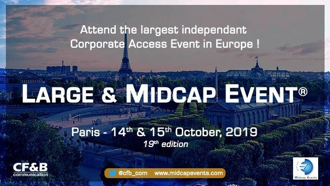 La 19ème édition du « Large & Midcap Event », un forum indépendant organisé par CF&B Communication, accueillera plus de 250 chefs d'entreprises et 400 investisseurs institutionnels.