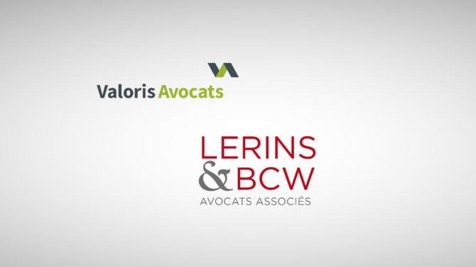 Les cabinets d'avocats Lerins & BCW et Valoris Avocats concluent un partenariat pour développer leurs expertises respectives.