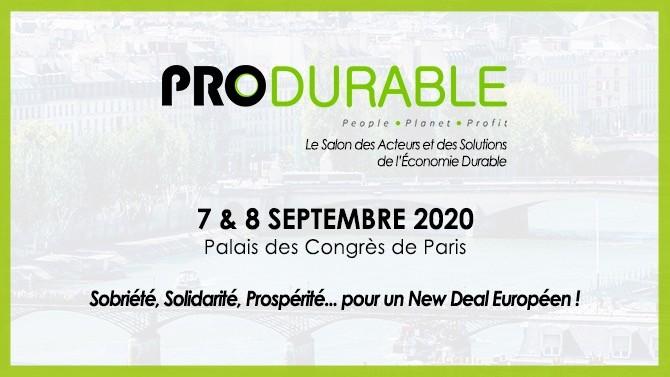 L'édition 2020 du salon Produrable, initialement programmée en avril, aura lieu les 7 et 8 septembre prochains à Paris. Le triptyque « sobriété, solidarité, prospérité » sera au coeur de cette 13ème édition.