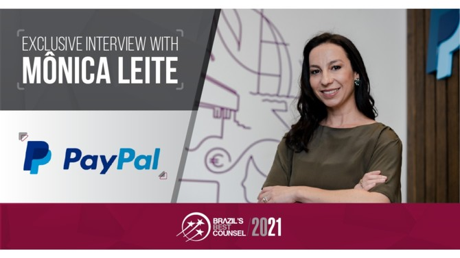 Mônica Rodrigues Ferreira Leite is General Counsel of PayPal Latin America, the regional branch of the world's largest online payment system. In this exclusive interview, Ms. Leite discusses key legal challenges within the digital payments sector, the legal impacts of Covid-19 on PayPal's Latin American operations and what the implementation of open banking and Pix in Brazil means for the country's digital payments sector, amongst other topics.