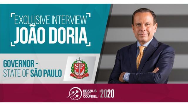 Interview with João Doria - Governor (State of São Paulo)