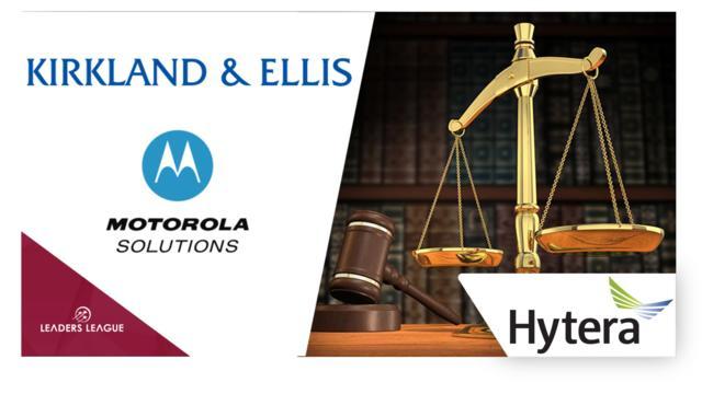 Analysis: Success for Kirkland & Ellis as Motorola awarded $765m from Hytera