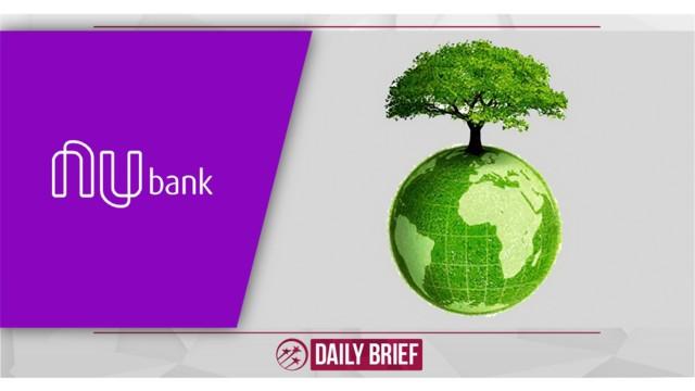 Nubank Neutralizes Carbon Emissions And Achieves Net-Zero Target