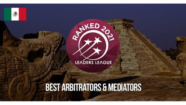 Mexico Best Arbitrators & Mediators 2021