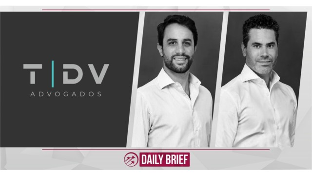 Bruno Tanus and Felipe Ribeiro do Val Launch TDV Advogados