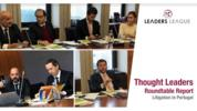Thought Leaders Roundtable - Litigation in Portugal