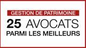 Gestion de Patrimoine : 25 avocats parmi les meilleurs