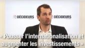 """E. Cazeneuve (Hesus) : """"Pousser l'internationalisation et augmenter les investissements"""""""