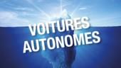 Voitures autonomes : une révolution non sans risque