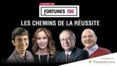 Dossier spécial Fortunes 100. Les chemins de la réussite