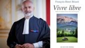 Éloge de la vraie liberté par François-Henri Briard