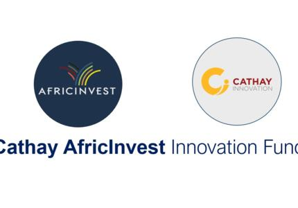 Cathay and AfricInvest Launch New Pan-African Venture F...