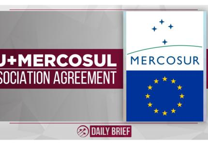 European Union and Mercosur Agree on Trade Deal