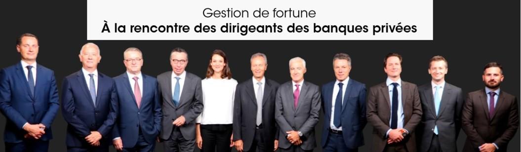 Meneurs, fédérateurs, bâtisseurs, stratèges... Décideurs Gestion d'Actifs & Patrimoine vous propose de découvrir les personnalités des dirigeants des banques privées.