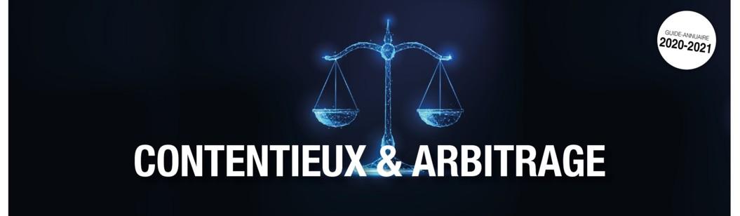 Retrouvez notre dossier issu du Guide-annuaire Contentieux & Arbitrage 2020-2021