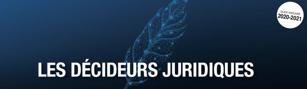 Retrouvez notre dossier issu du Guide des Décideurs Juridiques 2021-2021.